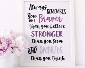 You are braver, Colour A4 Print
