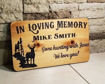 In Loving Memory - Memorial Sign - Hunting With Jesus - RIP