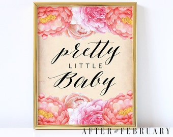 Pretty Little Baby Floral Nursery Wall Art Print Printable // Shabby Pink Floral Art Printable // INSTANT DOWNLOAD -No.196BABY
