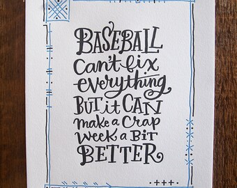 "Baseball Makes It Better - 8x10"" Letterpress Print Poster"