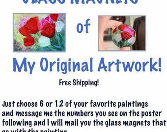 Glass Magnets  Prints Original Artwork Gift Ideas Mother's Day Valentines Day Birthday Holidays Free Shipping  Carol Lytle Lytlebitartistic