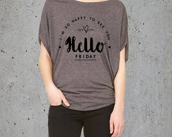 Weekend Shirt-Friday Shirt My Friday T shirt)Women T shirt with saying-Girlfriend Gift-Bestfriend Gift Tumblr  Flowy Tunic-Birthday Gifts