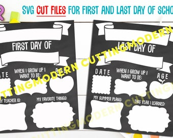 First and Last Day Of School Board SVG Cutting Files- 2 files included - Vinyl - Silhouette Cameo - Cricut