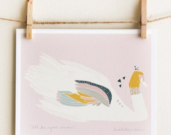 I'll Be Your Swan Print