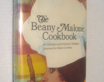 SALE! The Beany Malone Cookbook, by Lenora Mattingly Weber, Illustrated by Robert Levering