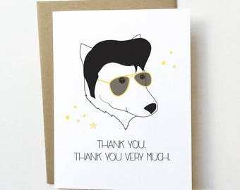 Dog thank you card, Cute thank you card, Funny thank you card, Dog greeting card, Elvis dog card, Dog lover card, Unique thank you card