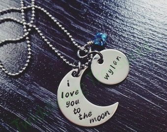 Hand Stamped Moon Necklace - I Love You to the Moon and Back - Stainless Steel Necklace