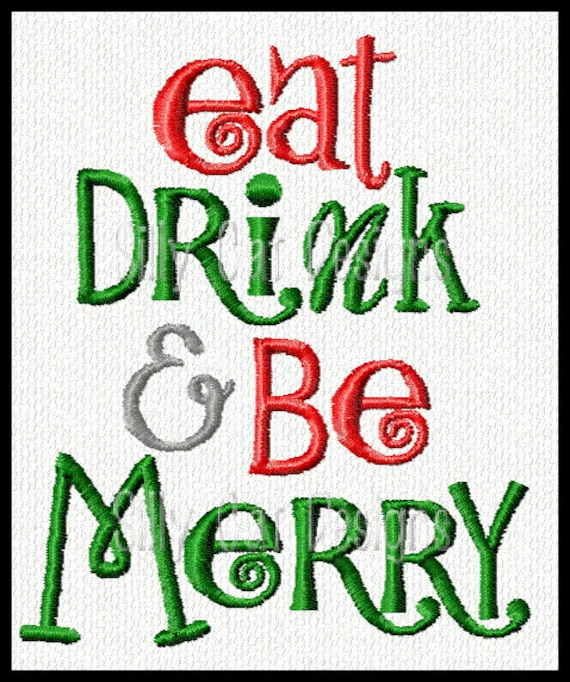 Eat, Drink and Be Merry Embroidery Design