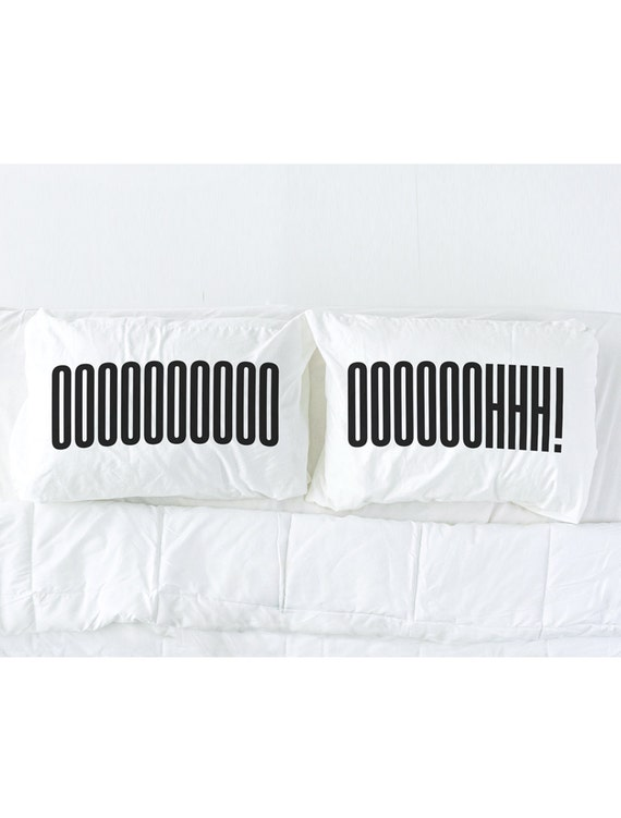 His and Hers Pillowcases, OOOOHH! Imprinted Pillowcase Set, Couples Pillow cases Gift, His and Hers Pillows, Pillow Talk