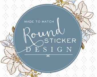 Sticker-Round Sticker-Made to Match