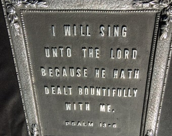 Bible Verse Psalm 13:6 Wall Plaque/Desk Ornament/Paper Weight