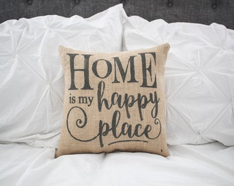 Home is my Happy Place pillow cover,home decor, burlap pillow, farmhouse style pillow, 16x16 pillow cover *free shipping*