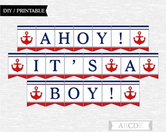 Instant Download Red and Navy Ahoy  Its a Boy Banner Nautical baby Shower DIY Printable (PDNSI001)