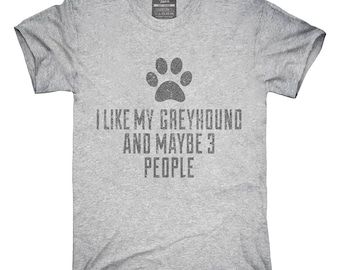 Funny Greyhound T-Shirt, Hoodie, Tank Top, Gifts