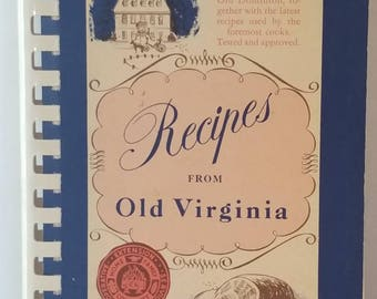 Recipes From Old Virginia Cookbook Vintage Cookbook 1976 edition. Recipes from Virginia Collection of recipes
