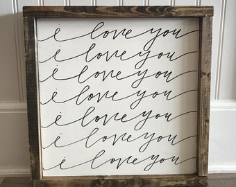 I love you | Farmhouse Sign | Hand Lettered Sign