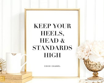 Keep Your Heels, Head And Standards High Digital Print Instant Art INSTANT DOWNLOAD Printable Wall Decor