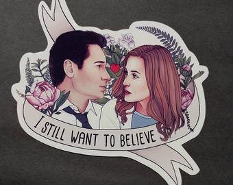 "X Files | I still want to believe Sticker | 5"" x 5"" 