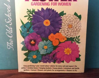 Flower Gardening for Women, 1973, London
