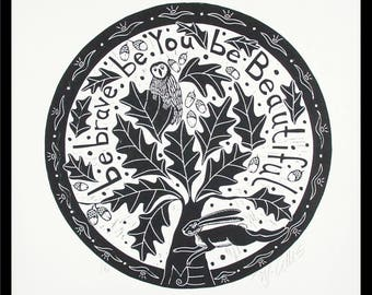 linocut, Be Brave, black and white, printmaking, oaktree, tree, tree of life, round, home interior, owl, hare, forest, oakleaves, typography