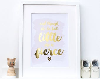 Though She Be But Little - Blush Pink and Gold Picture - She Is Fierce Foil Print - Little Fierce - Gold Foil Nursery Print - Girls Nursery