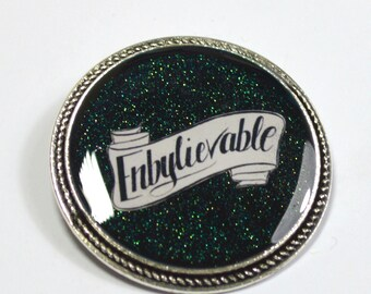 Enby Enbylievable Non-Binary Pride Queer Glitter Resin Brooch