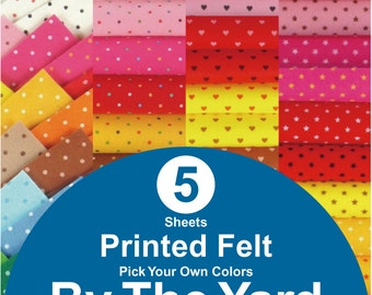 5 YARDS Printed Felt Fabric - pick your own colors (PR1y)