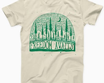Freedom Awaits T Shirt | Woods Forrest Travel Nature Hiking Camping Camper Gift | Free Delivery to UK Customers | Various Colours Available