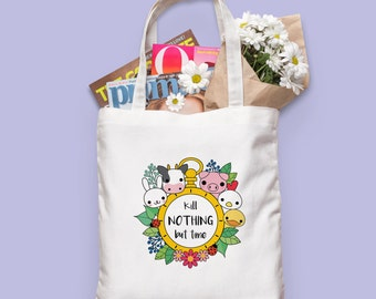 Vegan Tote Bag - Kill Nothing but Time canvas bag - Vegetarian - Vegan gift - Eco-friendly - Cruelty free - Vegan accessories