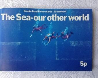 1974 Vintage Tea Card Album The Sea - Our Other World - Complete