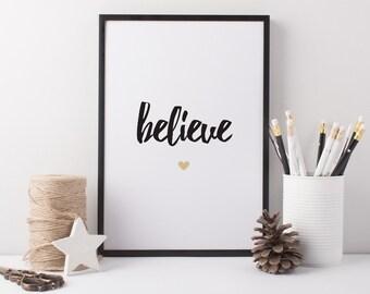 Believe Art Print - Quote Print - Motivational Art - Motivation Quote - Believe Quote