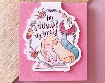 I'm a literary mermaid MAGNETIC BOOKMARK