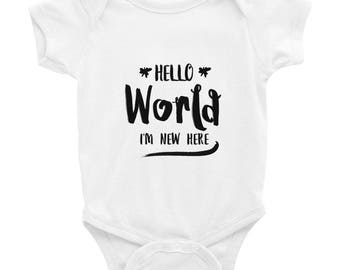 Hello World I'm New Here Infant Bodysuit Funny Baby One Piece