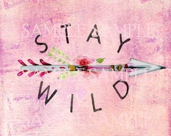 SALE instant Digital Download > Stay Wild Boho Art > Altered Art Supply > Mixed Media ART PRINT > Journaling > Paper Art Supply