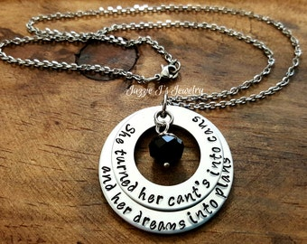 She Turned Her Cant's Into Cans Her Dreams Into Plans Hand Stamped Necklace, Inspirational, Graduation Gift, Inspire, Motivational Jewelry