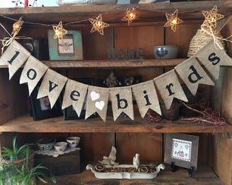 Love Birds Bunting, Burlap Bunting, Burlap Banner, Anniversary Banner, Wedding Bunting, Wedding Banner, Wedding Photo Prop, Bridal Shower