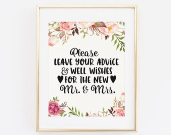 Please leave your advice and wishes for the new Mr. and Mrs, Printable Floral wedding sign, Printable Wedding Sign, Wedding Guest Book Sign