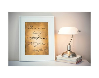 Poe Quote, Art Print, Edgar Allan Poe, Beauty, Strange, Instant Download, Personal Use Only