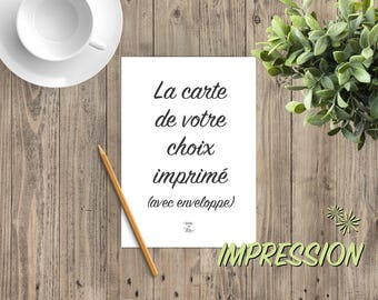 """Card printed in the choose 5 """"x 7"""" - with envelope - greeting card, greeting card, inspirational, quote, good day"""