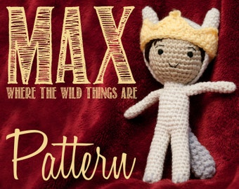 Max (Where the Wild Things Are) Amigurumi Crochet Pattern