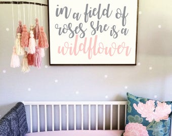 Printable Nursery Art - In a field of roses she is a wildflower - Three Sizes for One Price - Baby Girl Nursery -Pink and White