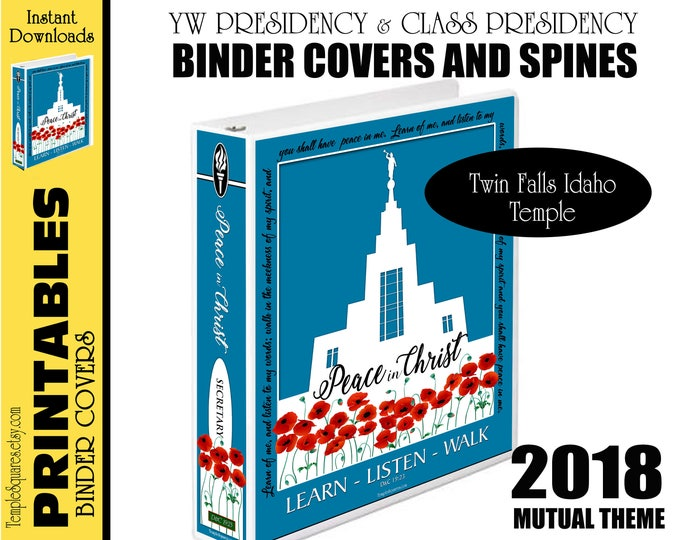 Printable YW Presidency Binder Covers and Class Presidencies 2018 Mutual Theme Peace in Christ for Calendar Planner Twin Falls Idaho Temple