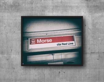 Morse CTA Red Line - CTA El Sign - Rogers Park, Chicago - Art Photography Print - sign photo