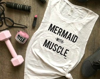 Mermaid with Muscle Tank Top, Womens Workout Tank, Funny Workout Tank, Summer Workout Top, Spring Break Tank, Gym Apparel, Women Fitness Top