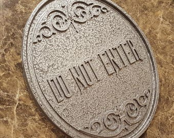 Haunted Mansion Attraction / Ride Do Not Enter Plaque / Sign (Disney Theme Park Prop Replica) - Stone / Pewter Shade