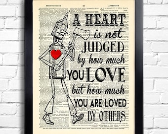 The Wizard Of Oz A Heart Is Not Judged By How Much You LOVE Quote Tin