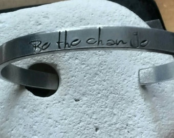 Be the change meditation motto bracelet - adjustable -handstamped