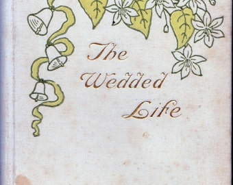The Wedded Life