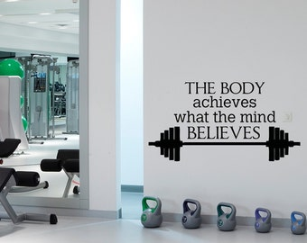 Gym Wall Decal Sports Quotes The Body Achieves What The Mind Believes- Motivational Quotes Sports Wall Art Gym Fitness Home Decor Q153