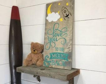 Love You to the Moon & Back Wood Sign - Rocket Ship Nursery Decor - Rustic Decor- Boys Room Sign ~ Playroom Sign ~ Handpainted Rustic Sign